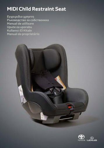 Toyota Child restraint seat - 73700-0W150 - Child restraint seat - Midi - mode d'emploi
