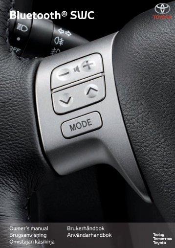 Toyota Bluetooth SWC - PZ420-T0290-NE - Bluetooth SWC (English Danish Finnish Norwegian Swedish) - mode d'emploi