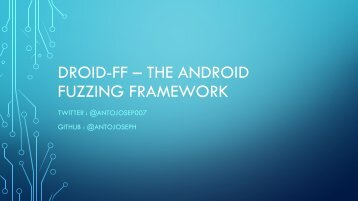 DROID-FF – THE ANDROID FUZZING FRAMEWORK