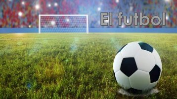tema libre (el futbol)