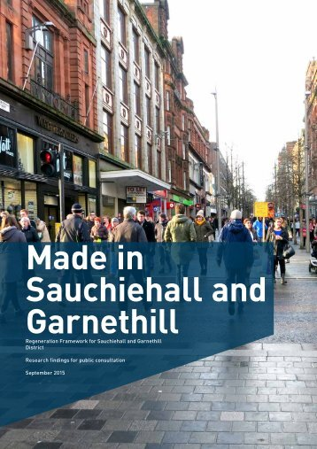 Made in Sauchiehall and Sauchiehall and Garnethill Garnethill