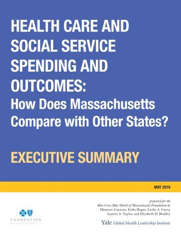 HEALTH CARE AND SOCIAL SERVICE SPENDING AND OUTCOMES