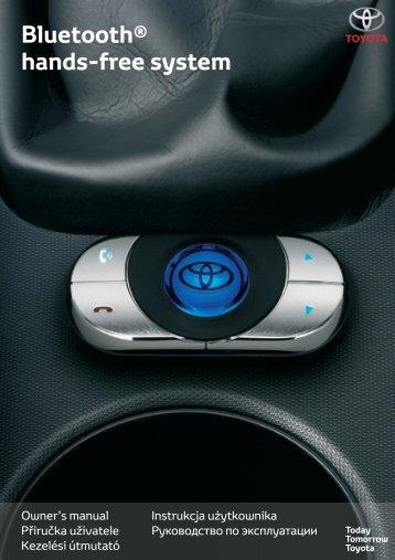 Toyota Bluetooth hands - PZ420-I0290-EE - Bluetooth hands-free system (English Czech Hungarian Polish Russian) - mode d'emploi