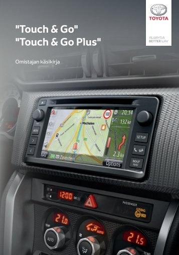 Toyota Toyota Touch & Go - PZ490-00331-*0 - Toyota Touch & Go - Toyota Touch & Go Plus - Finnish - mode d'emploi
