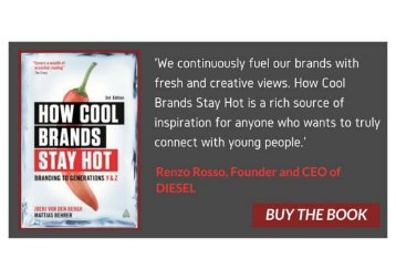How Cool Brands Stay Hot Branding to Generations Y and Z
