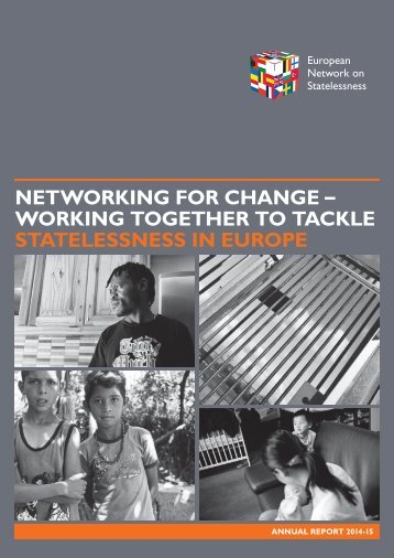 NETWORKING FOR CHANGE – WORKING TOGETHER TO TACKLE STATELESSNESS IN EUROPE