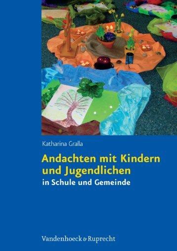 Andachten mit Kindern und Jugendlichen in Schule und Gemeinde