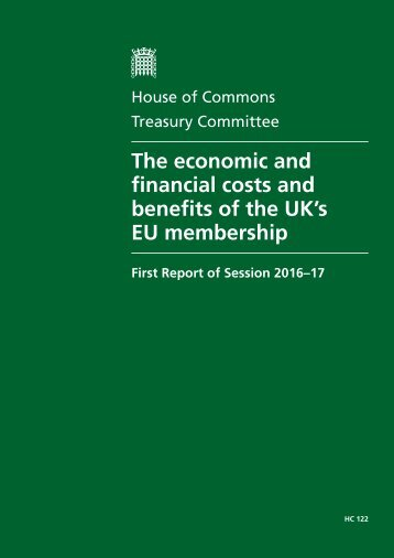 The economic and financial costs and benefits of the UK's EU membership