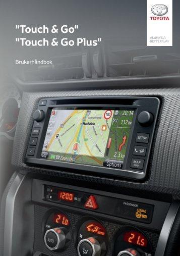 Toyota Toyota Touch & Go - PZ490-00331-*0 - Toyota Touch & Go - Toyota Touch & Go Plus - Norwegian - mode d'emploi
