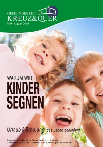 Gemeindebrief Kreuz&Quer Mai - August 2016