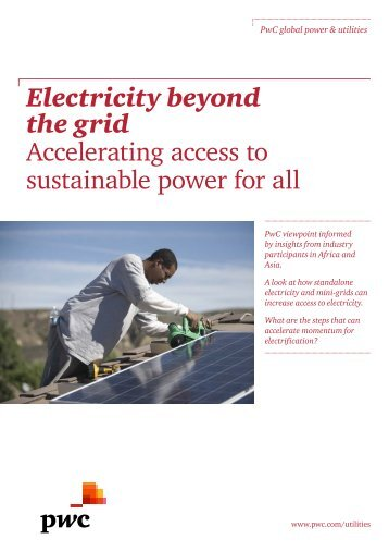 Electricity beyond the grid Accelerating access to sustainable power for all