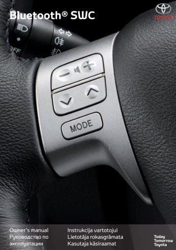 Toyota Bluetooth SWC - PZ420-T0290-BE - Bluetooth SWC (English Russian Lithuanian Latvian Estonian) - mode d'emploi