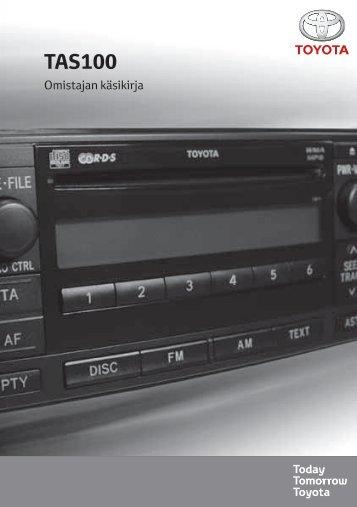 Toyota TAS100 - PZ49X-00210-FI - TAS100 (Finnish) - mode d'emploi