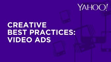 CREATIVE BEST PRACTICES VIDEO ADS