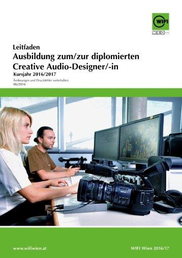 Leitfaden: Ausbildung zum/zur diplomierten Creative Audio-Designer/-in