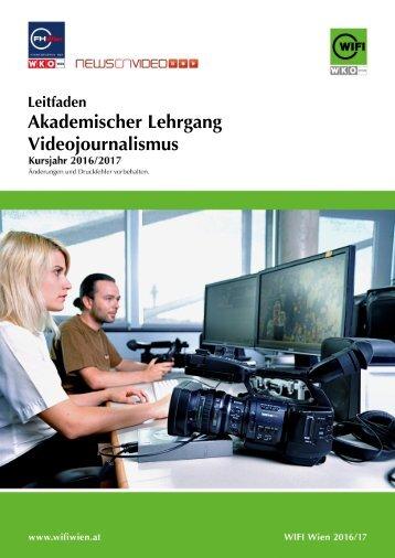 Leitfaden: Akademischer Lehrgang Videojournalismus