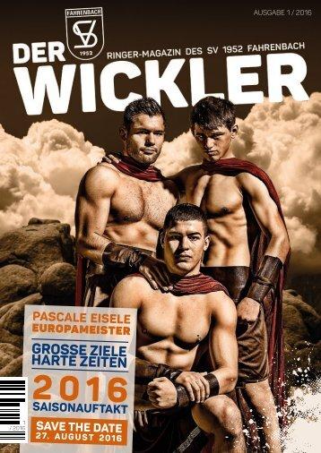 Der Wickler 1. Ausgabe 2016