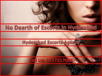 No Dearth of Escorts in Hyderabad