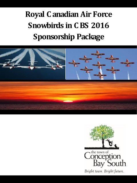 Royal C anadian Air Force Snowbirds in C BS 2016 Sponsorship Package