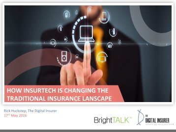 HOW INSURTECH IS CHANGING THE TRADITIONAL INSURANCE LANSCAPE