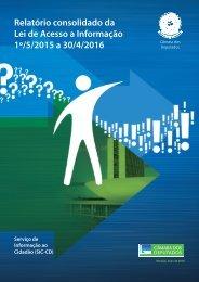 Relatório consolidado da Lei de Acesso a Informação 1º/5/2015 a 30/4/2016