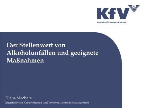 Machata (KfV): Der Stellenwert von Alkoholunfällen und geeignete