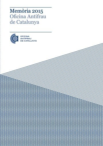 Memòria 2015 Oficina Antifrau de Catalunya