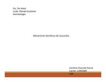 ALTERACIONES GENETICAS DE LEUCOCITOS woek