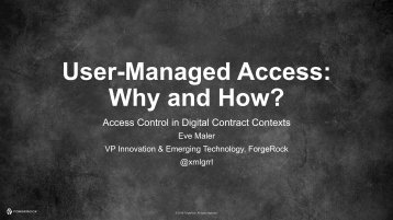 User-Managed Access Why and How?