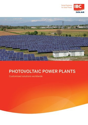 Photovoltaic Power Plants - Customised solutions worldwide