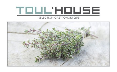 TOUL'HOUSE Selection