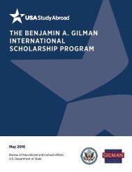 THE BENJAMIN A GILMAN INTERNATIONAL SCHOLARSHIP PROGRAM