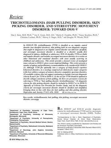 Trichotillomania (hair pulling disorder), skin picking ... - DSM-5