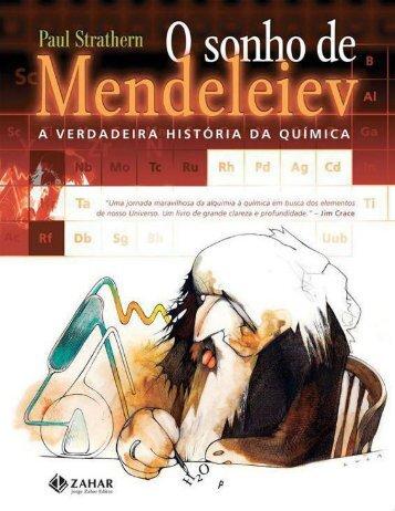 O sonho de Mendeleiev_ a verdad - Paul Strathern