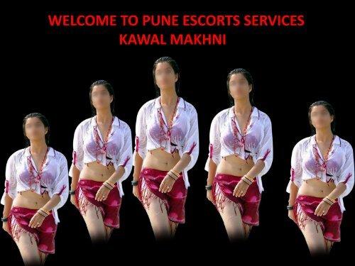 KAWALMAKHNI Pune Escorts Services