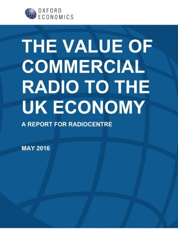 THE VALUE OF COMMERCIAL RADIO TO THE UK ECONOMY