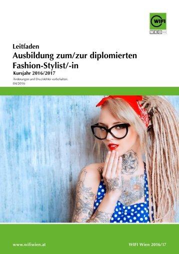 Leitfaden: Ausbildung zum/zur diplomierten Fashion-Stylist/-in