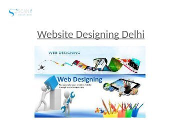 Website designing Delhi - Scanf Solutions