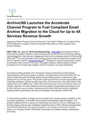 Archive360 Launches the Accelerate Channel Program to Fuel Compliant Email Archive Migration to the Cloud for Up to 4X Services Revenue Growth