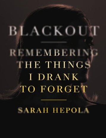 Blackout_ Remembering the Things I Drank to Forget