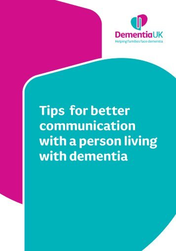 Tips for better communication with a person living with dementia