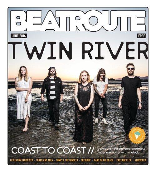 BeatRoute Magazine B.C. print e-edition - June 2016