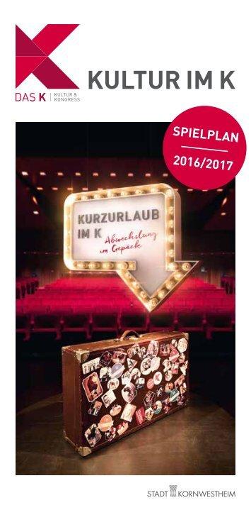 Kultur im K_Spielplan 2016 2017