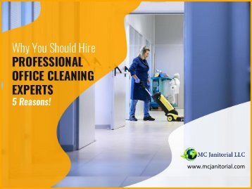 Why Hiring a Professional Office Cleaners Is Right For You?