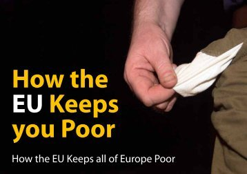 EU Keeps you Poor
