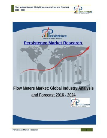 Flow Meters Market: Global Industry Analysis and Forecast 2016 - 2024