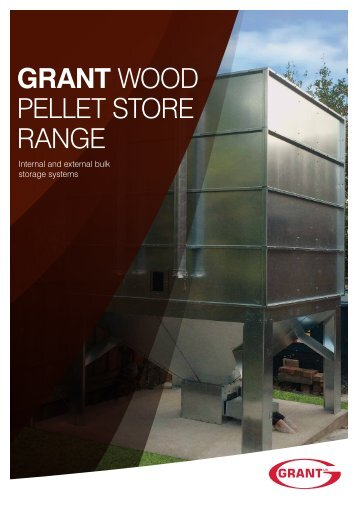 GRANT WOOD PELLET STORE RANGE