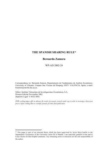THE SPANISH SHARING RULE* Bernarda Zamora - Ivie