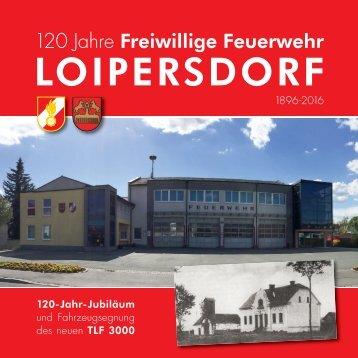Chronik/Festschrift 120 Jahre Feuerwehr Loipersdorf
