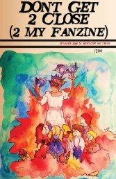 Don't Get Too Close (2 My Fanzine)
